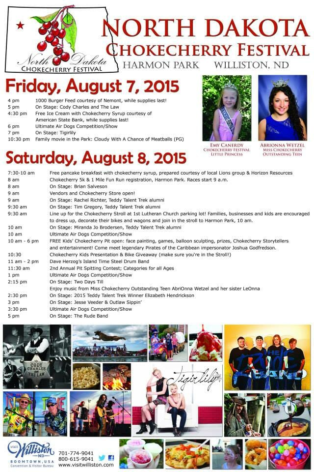 Williston, North Dakota hosts the annual Chokecherry Festival in celebration of the state's official fruit.....Chokecherries!
