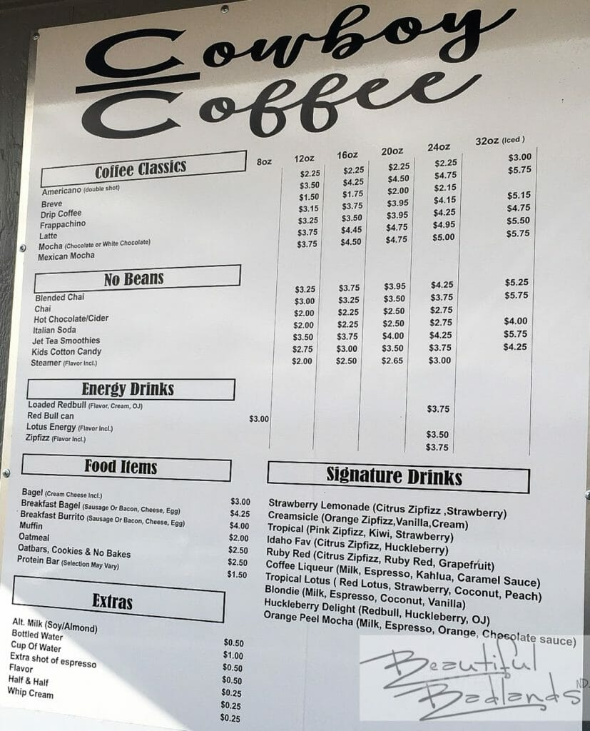 The menu of Cowboy Coffee in Killdeer, North Dakota provides great coffee choices, as well as other beverages and very good food!
