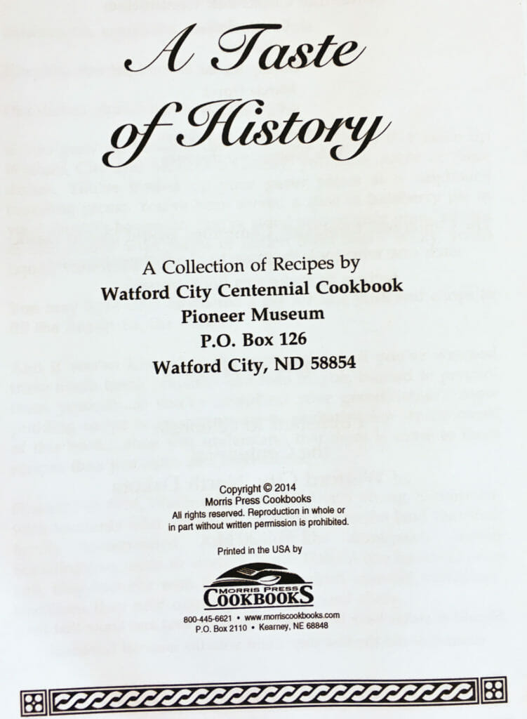 A Taste of History, Watford City Centennial Cookbook, North Dakota