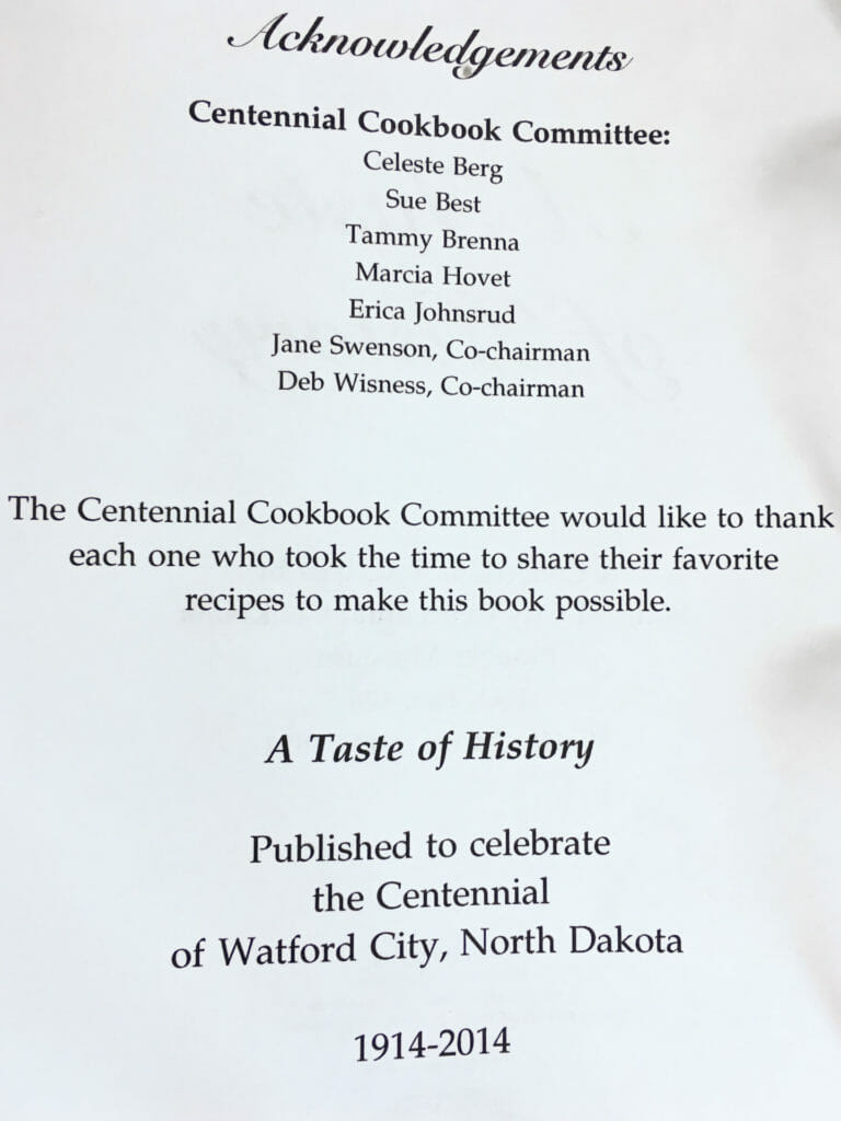 A Taste of History, Watford City Centennial Cookbook