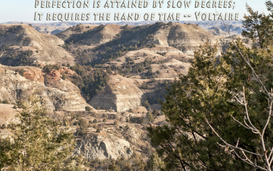 Perfection — Inspiration from the North Dakota Badlands