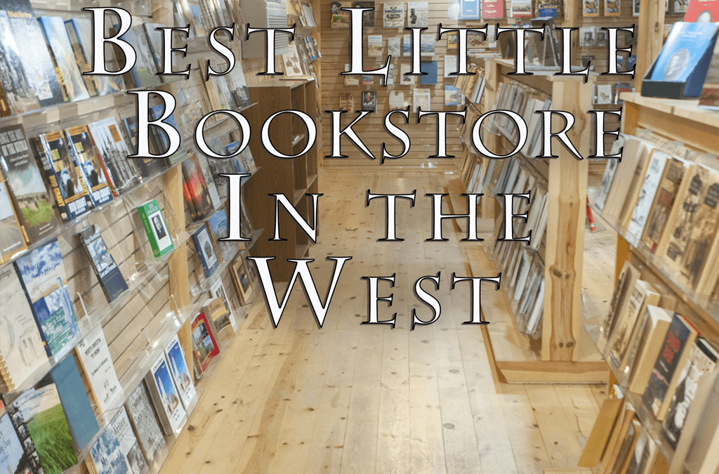 The Best Little Bookstore in the West