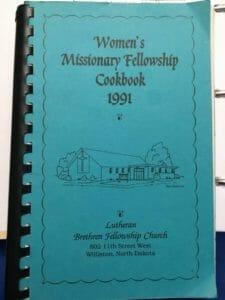 Women's Missionary Fellowship Cookbook 1991, Lutheran Brethren Fellowship Church, Williston, ND