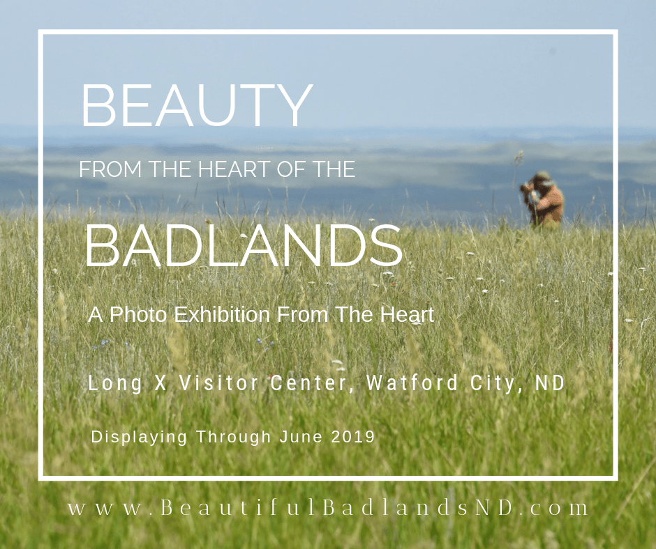 Beauty from the Heart of the Badlands. A photo exhibition from the heart.
