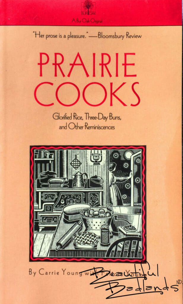 Prairie Cooks Cookbook, by Carrie Young with Felicia Young